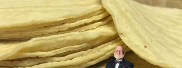 Larry Frieders was with the tortillas...